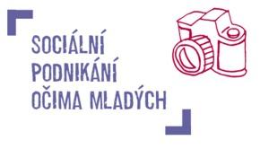 """4. – 10. května 2015 Soutěž """"Sociální podnikání očima mladých"""""""
