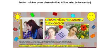 Sbírka plastových víček pro Zuzanku pokračuje!