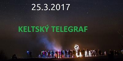 Keltský telegraf bude letos 25.3.2017