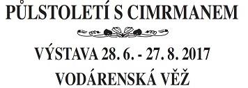 Výstava Půlstoletí s Cimrmanem – JÁRA CIMRMAN NA VODÁRENSKÉ VĚŽI!