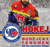 Hokej – budějcký fenomén (90 let ligového klubu)