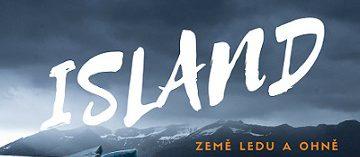 Jihočeské muzeum: Island – země ledu a ohně