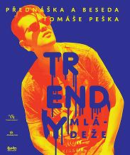 Trendy mládeže - přednáška a beseda s Tomášem Peškem