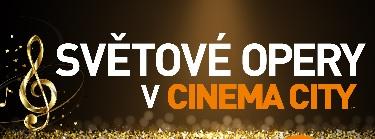 Cinema City uvádí světové opery na velkém plátně