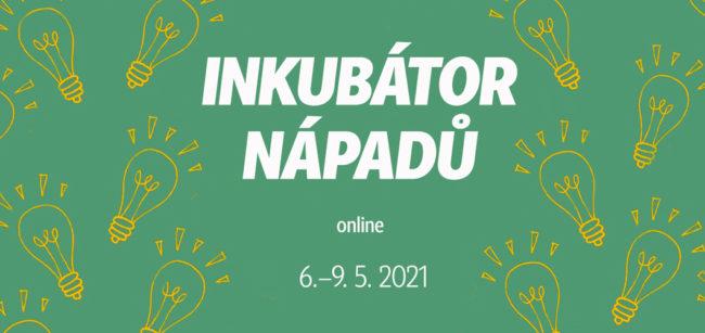 Inkubátor nápadů 2021